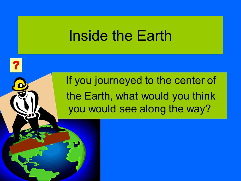 Read pages 88-89 & ID the Composition of the Earth Earth has ____ layers 3 Be able to name, locate the layers' positions and describe each