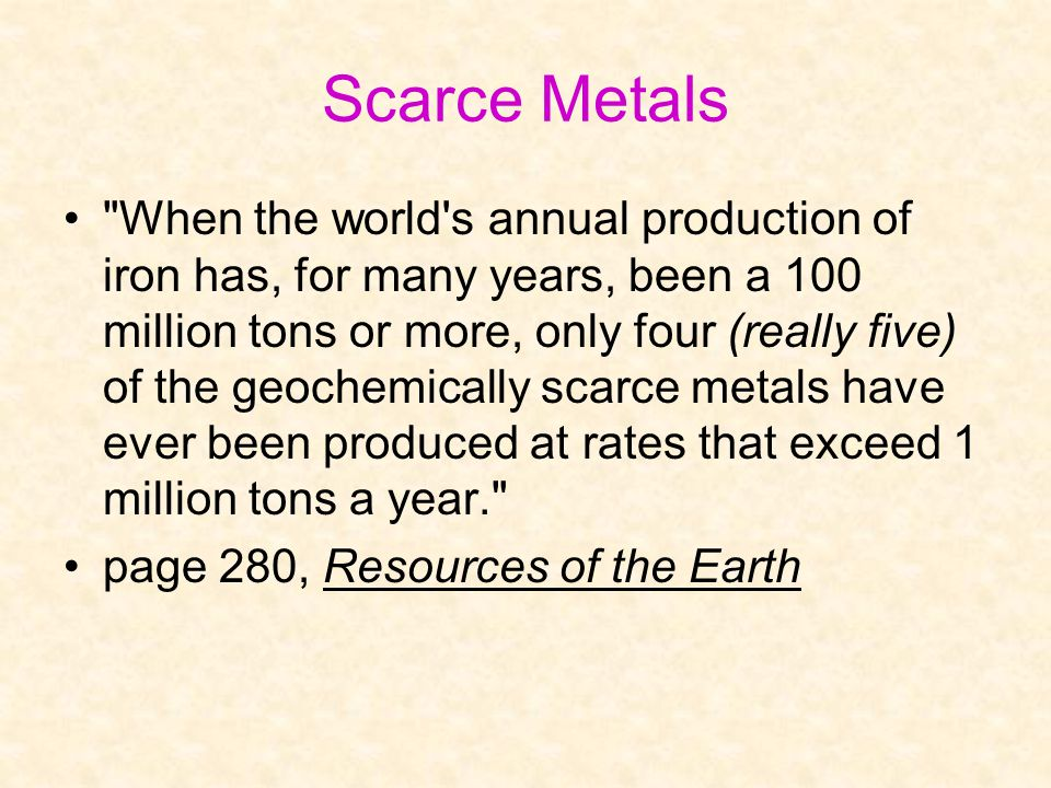 Scarce Metals Classified on the basis of usage