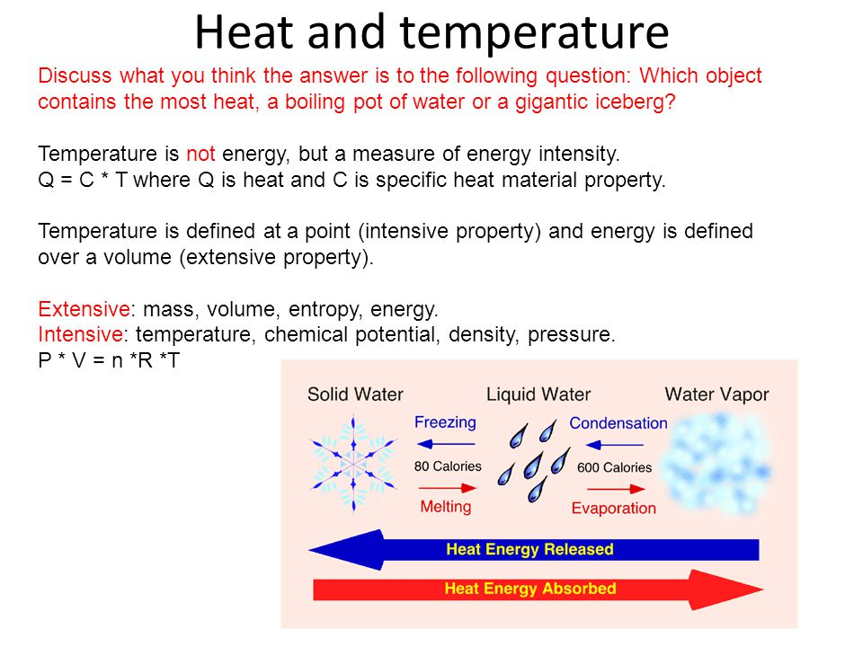 Heat and temperature Discuss what you think the answer is to the following question: Which object contains the most heat, a boiling pot of water or a