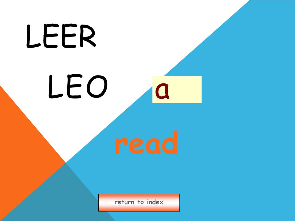 LEER LEO return to index a read