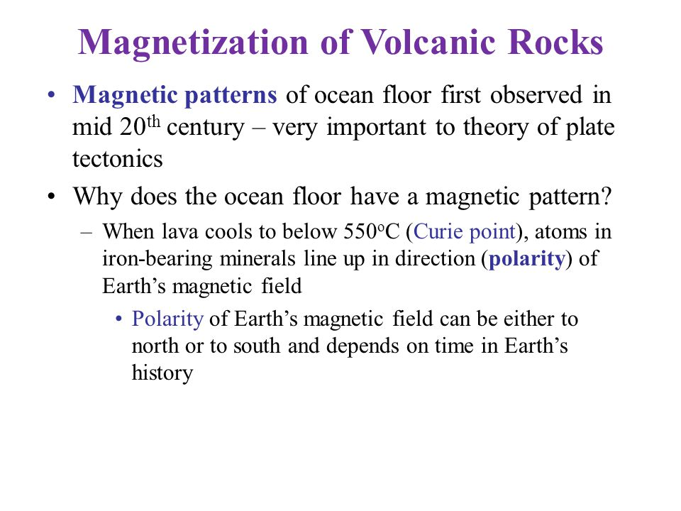 Magnetic patterns of ocean floor first observed in mid 20 th century – very important to theory of plate tectonics Why does the ocean floor have a mag