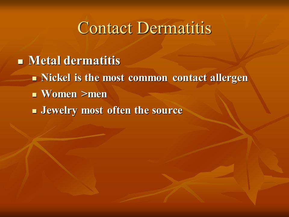 Contact Dermatitis Rhus dermatitis – (allergic) Rhus dermatitis – (allergic) poison ivy, poison oak and poison sumac account for more cases of allergi