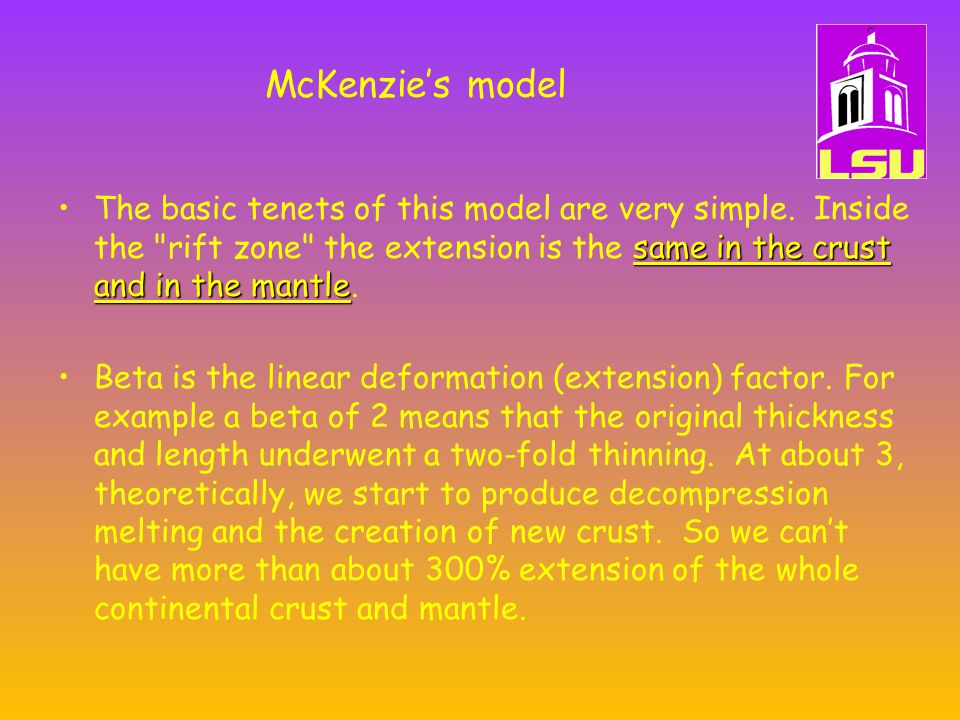 McKenzie's model same in the crust and in the mantleThe basic tenets of this model are very simple.