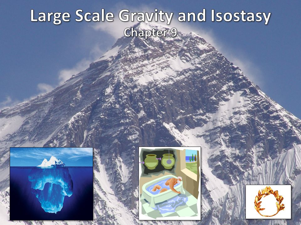Airy and Pratt Models of Isostasy Two end member models have been proposed to account for isostasy.