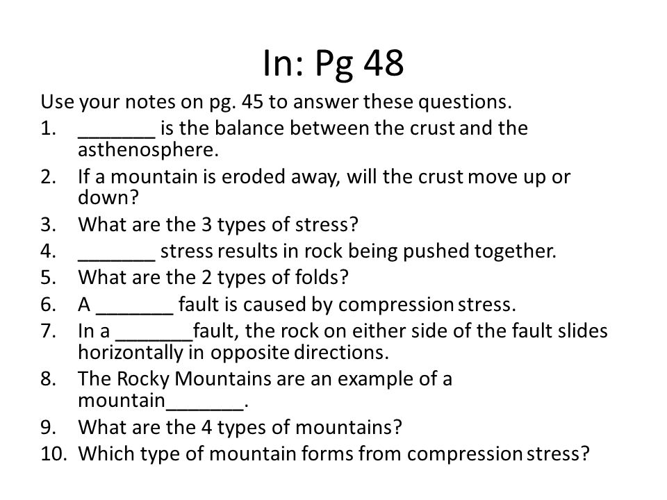 In: Pg 48 Use your notes on pg. 45 to answer these questions.