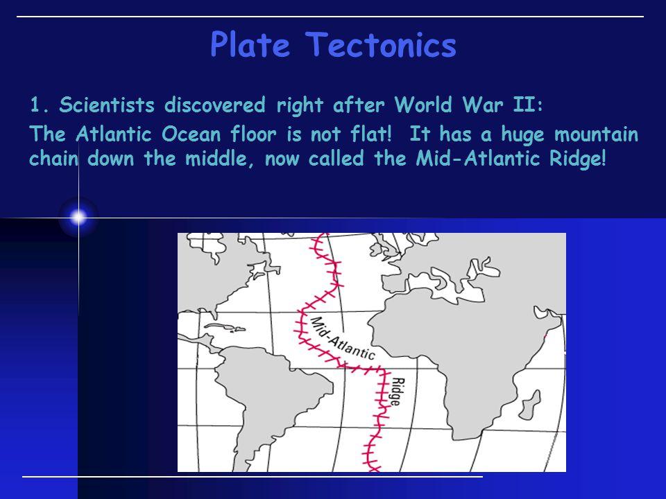 Plate Tectonics 1.