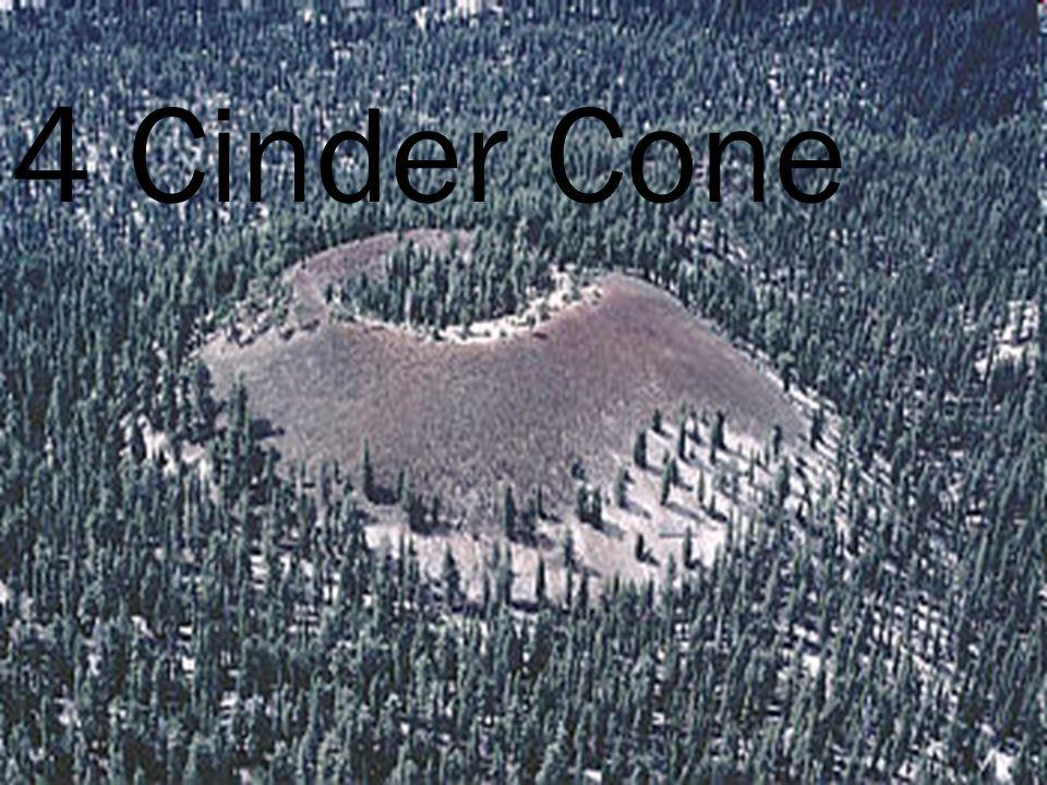 4 Cinder Cone