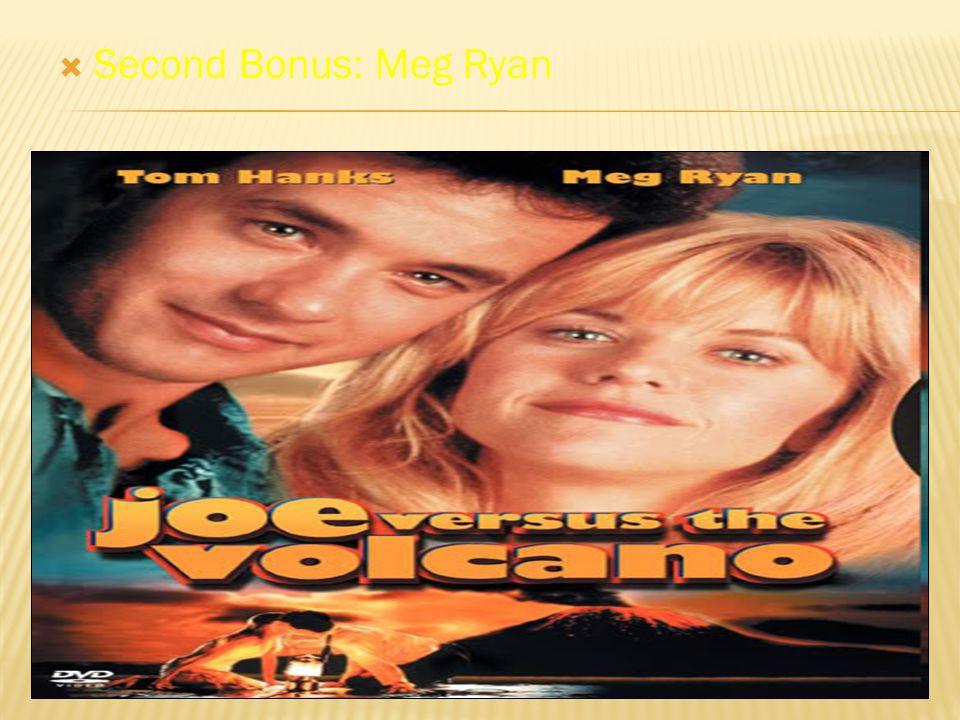  Second Bonus: Meg Ryan