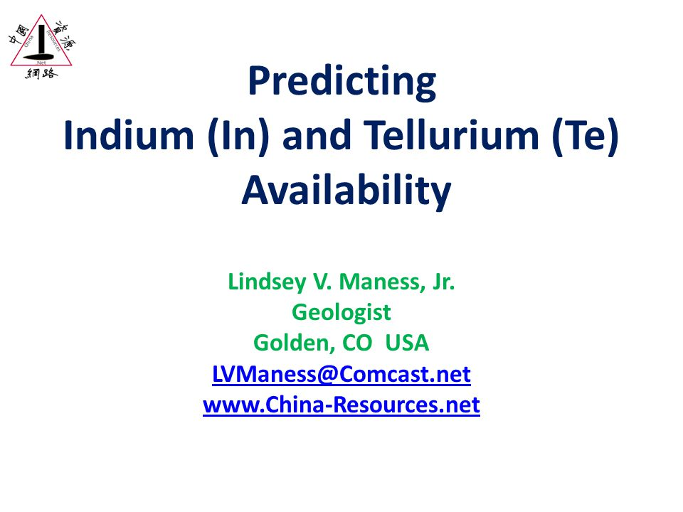 Predicting Indium (In) and Tellurium (Te) Availability Lindsey V.
