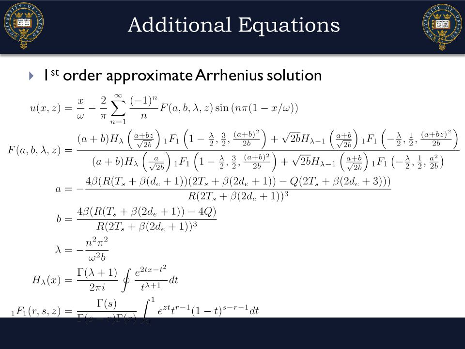 Additional Equations  1 st order approximate Arrhenius solution