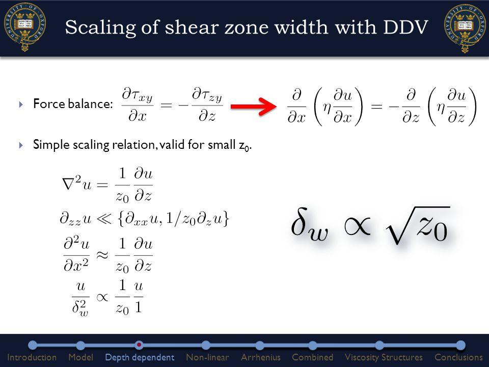 Non-linear, uniform properties IntroductionModelDepth dependentNon-linearArrheniusCombinedViscosity StructuresConclusions