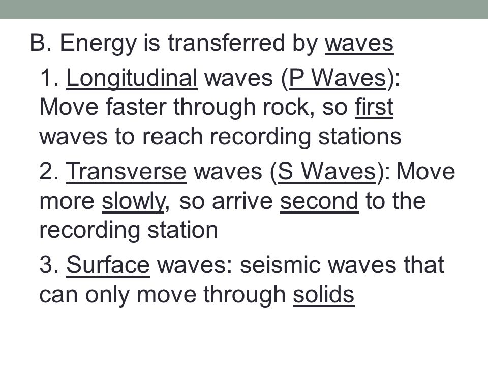 B. Energy is transferred by waves 1.