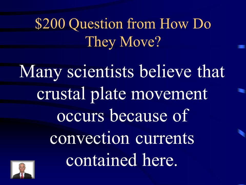 $100 Answer from How Do They Move What is convection