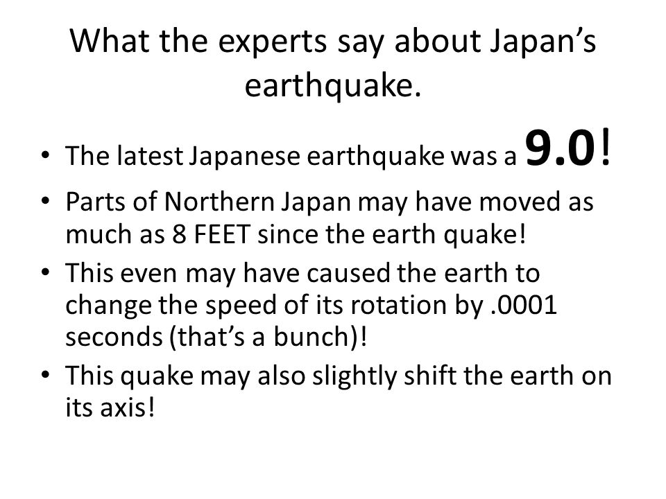 What the experts say about Japan's earthquake. The latest Japanese earthquake was a 9.0.