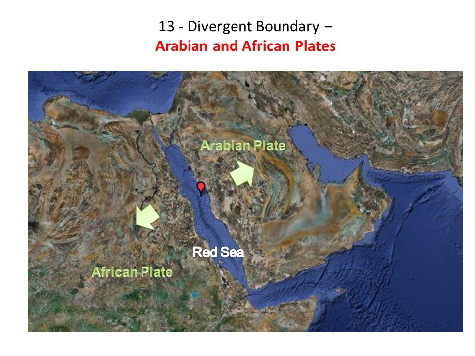 13 - Divergent Boundary – Arabian and African Plates