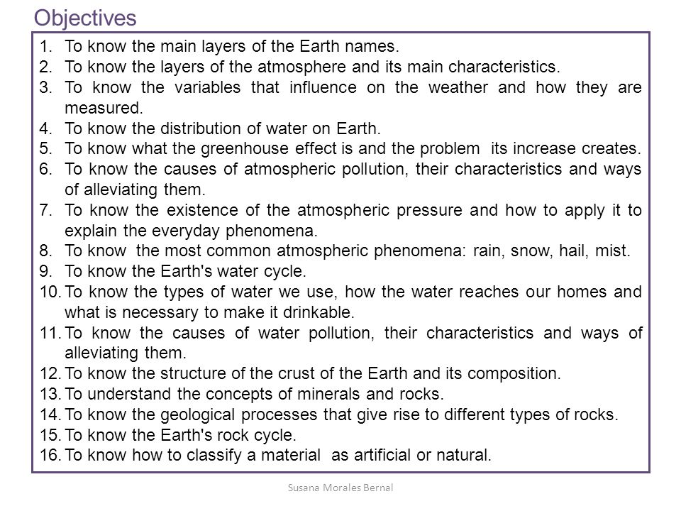 1.To know the main layers of the Earth names.