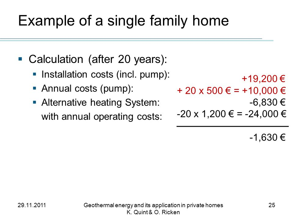 29.11.2011Geothermal energy and its application in private homes K.