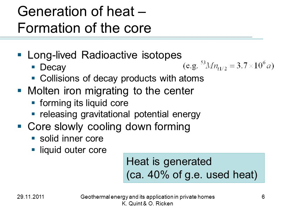 Risks – General (2) 29.11.2011Geothermal energy and its application in private homes K.