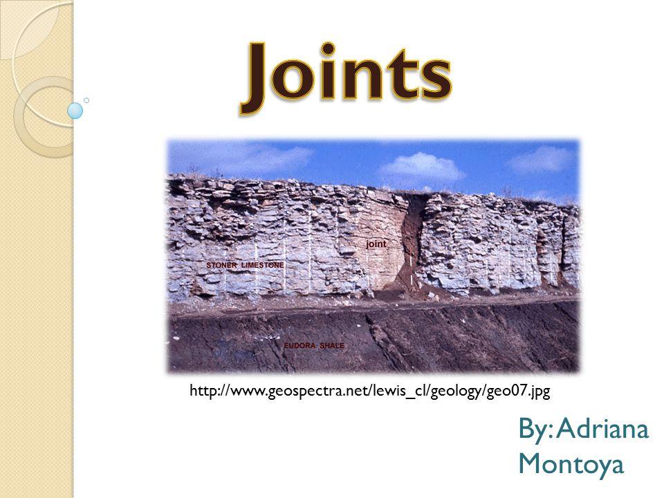 By: Adriana Montoya http://www.geospectra.net/lewis_cl/geology/geo07.jpg