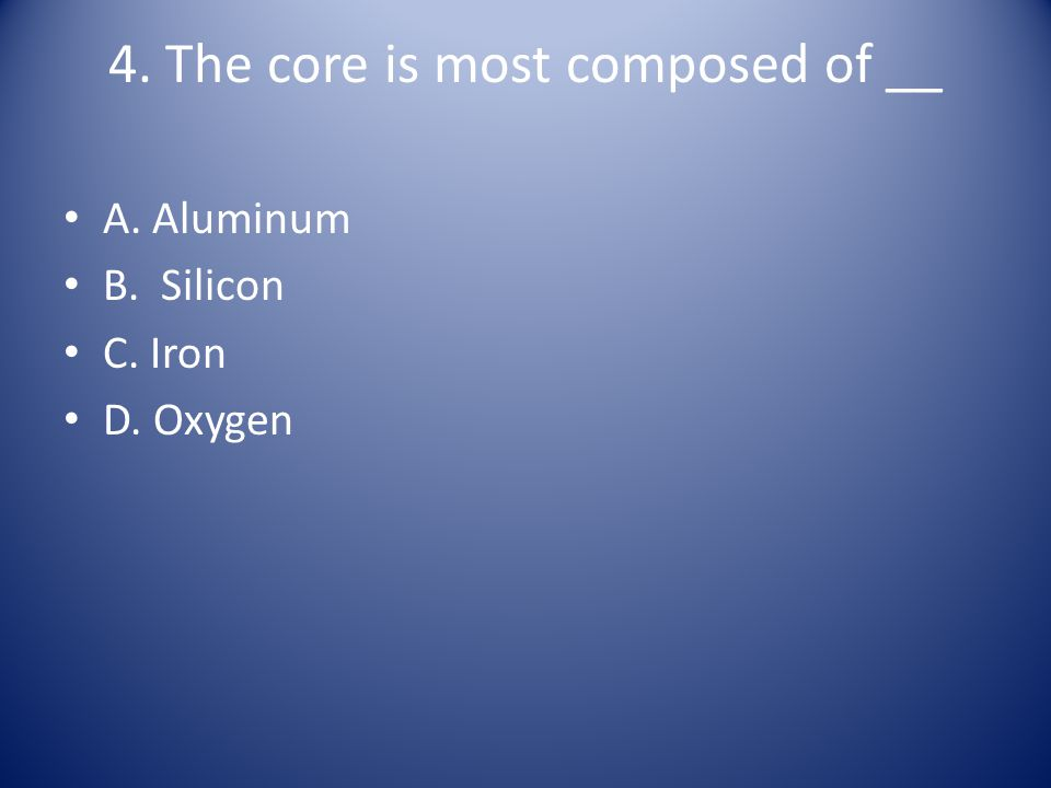 5.The layers of the Earth from the outside in are …….