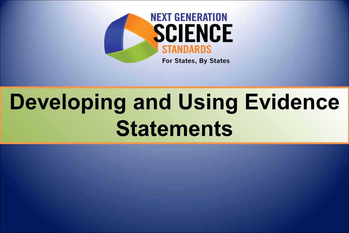Developing Evidence Statements