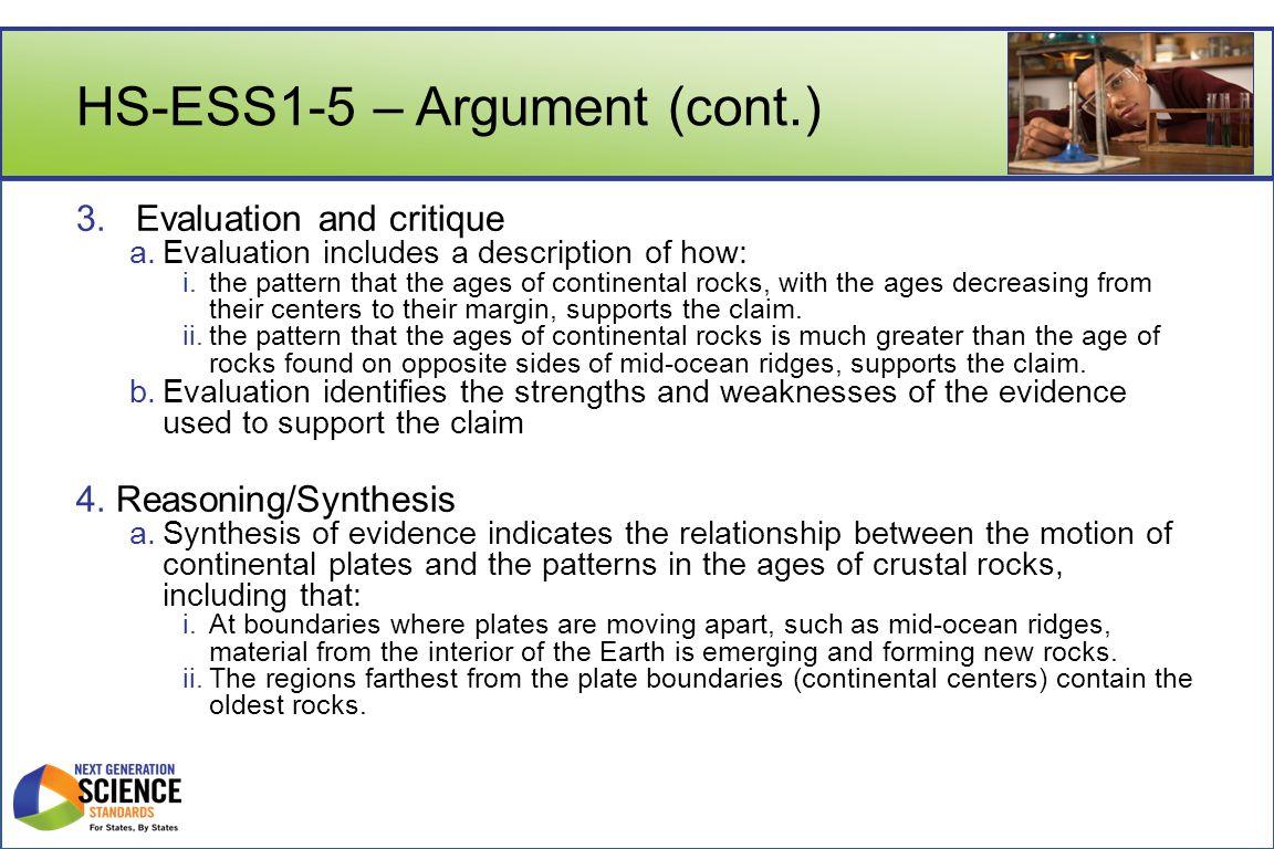 HS-ESS1-5 – Argument (cont.) 3. Evaluation and critique a.