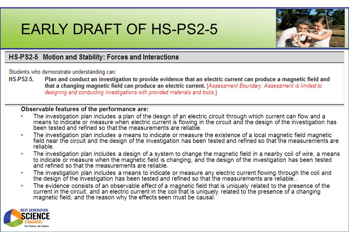 EARLY DRAFT OF HS-PS2-5 Observable features of the performance are: The investigation plan includes a plan of the design of an electric circuit throug