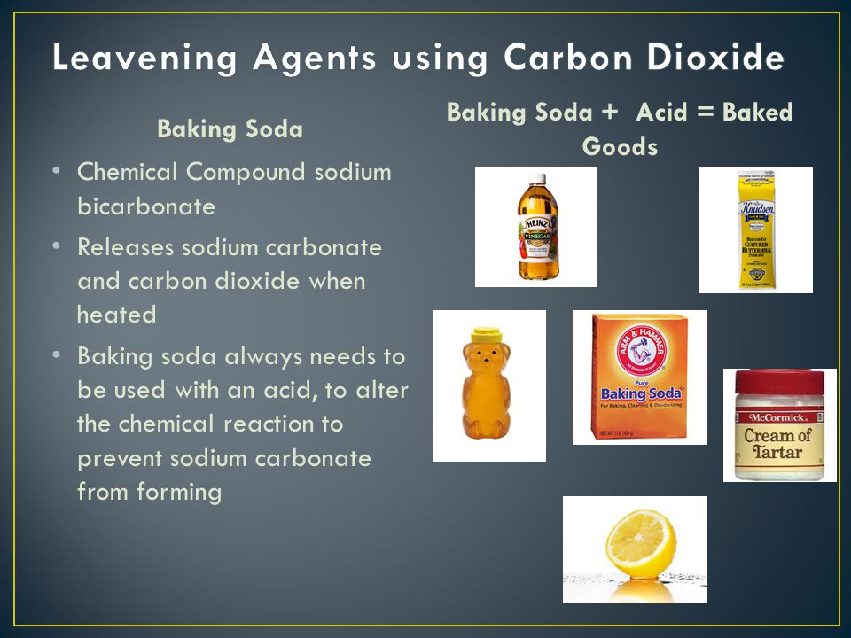 Baking Soda Chemical Compound sodium bicarbonate Releases sodium carbonate and carbon dioxide when heated Baking soda always needs to be used with an