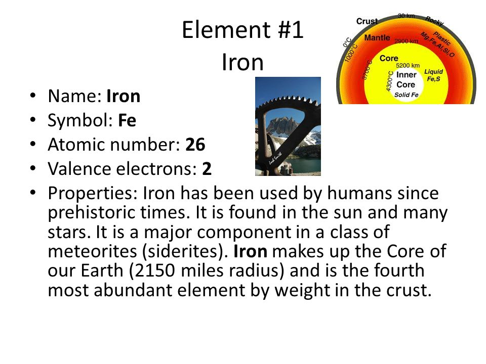 Element #2 Gold Name: Gold Symbol: Au Atomic number: 79 Valence electrons: 1 Properties: The most beautiful element in a pure state, yellow color, soft metal – most malleable and ductile.