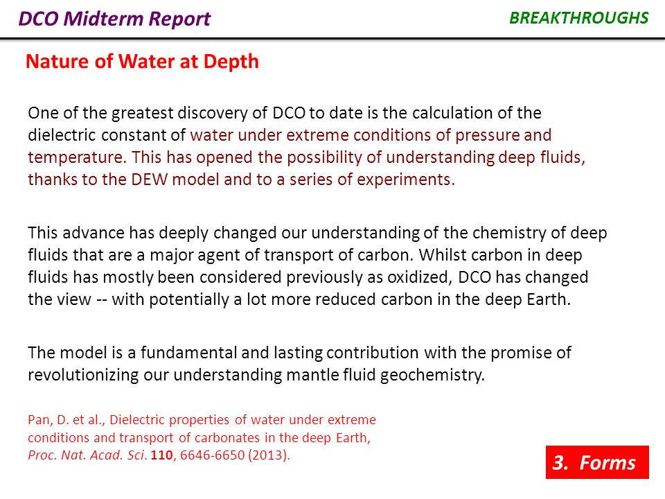 DCO Midterm Report One of the greatest discovery of DCO to date is the calculation of the dielectric constant of water under extreme conditions of pressure and temperature.