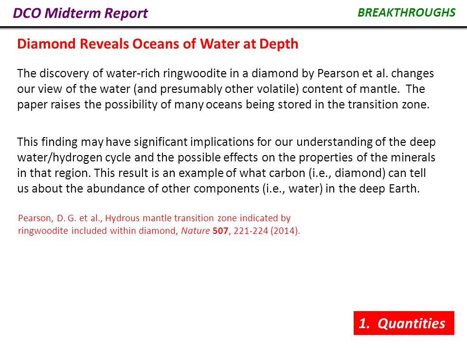 DCO Midterm Report The discovery of water-rich ringwoodite in a diamond by Pearson et al.