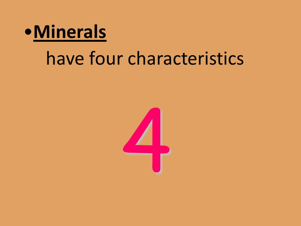 have four characteristics 4
