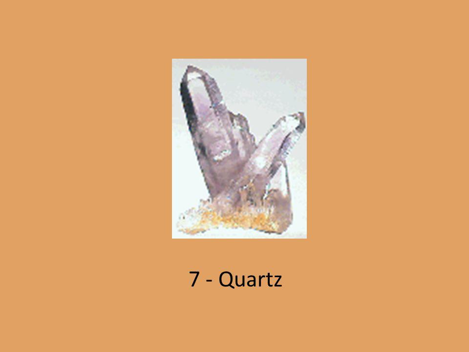 7 - Quartz
