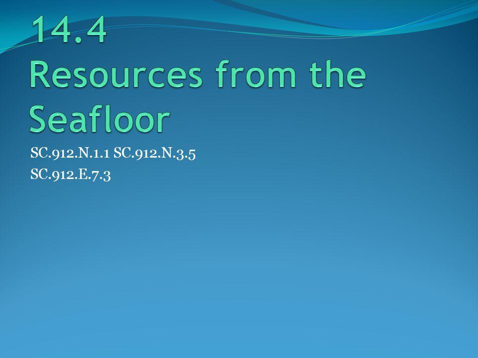 SC.912.N.1.1 SC.912.N.3.5 SC.912.E.7.3