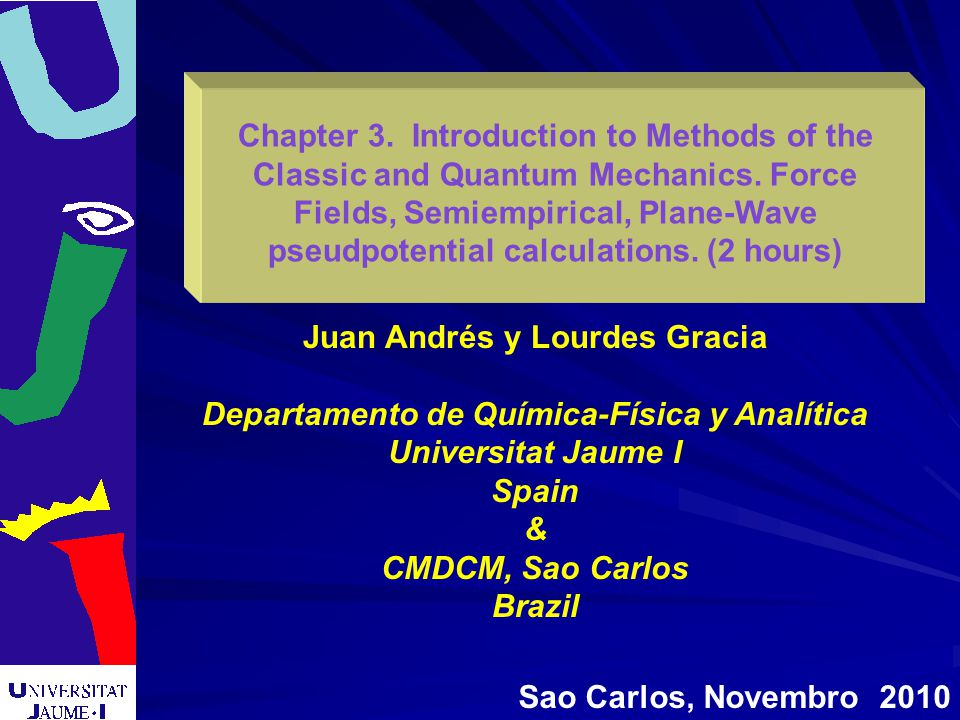 Chapter 3.Introduction to Methods of the Classic and Quantum Mechanics.