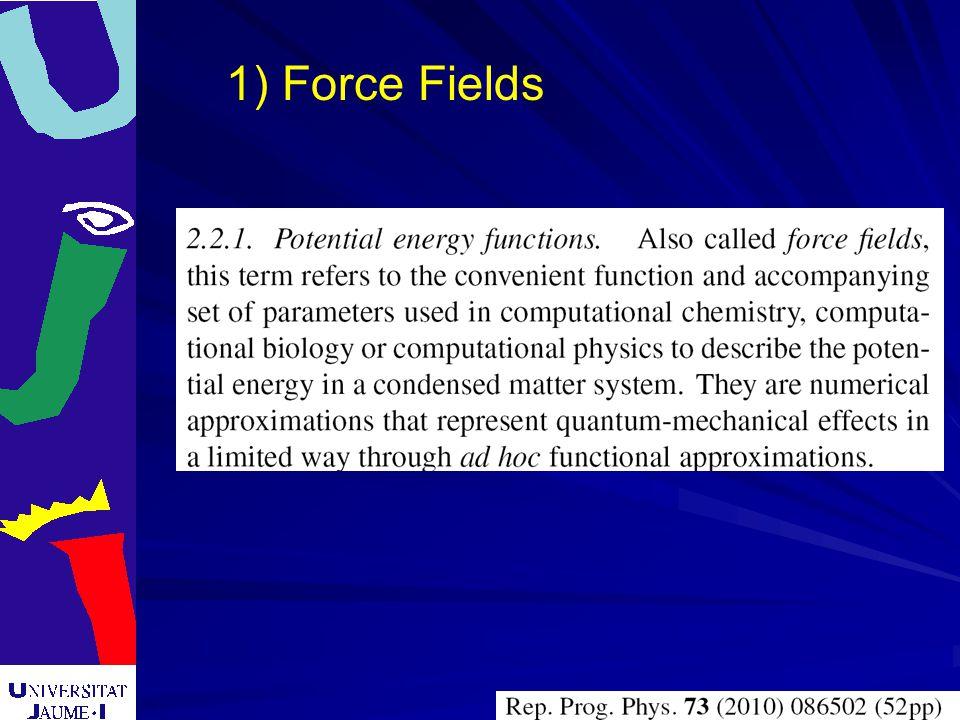 1) Force Fields