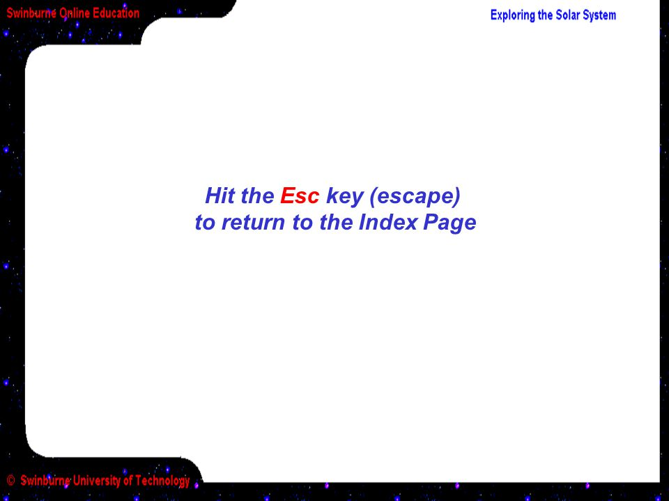 Hit the Esc key (escape) to return to the Index Page