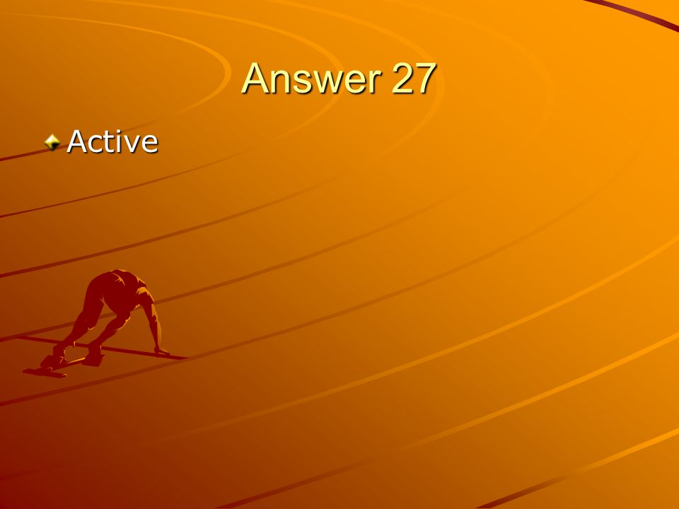Answer 27 Active