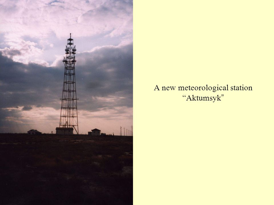 "A new meteorological station ""Aktumsyk """