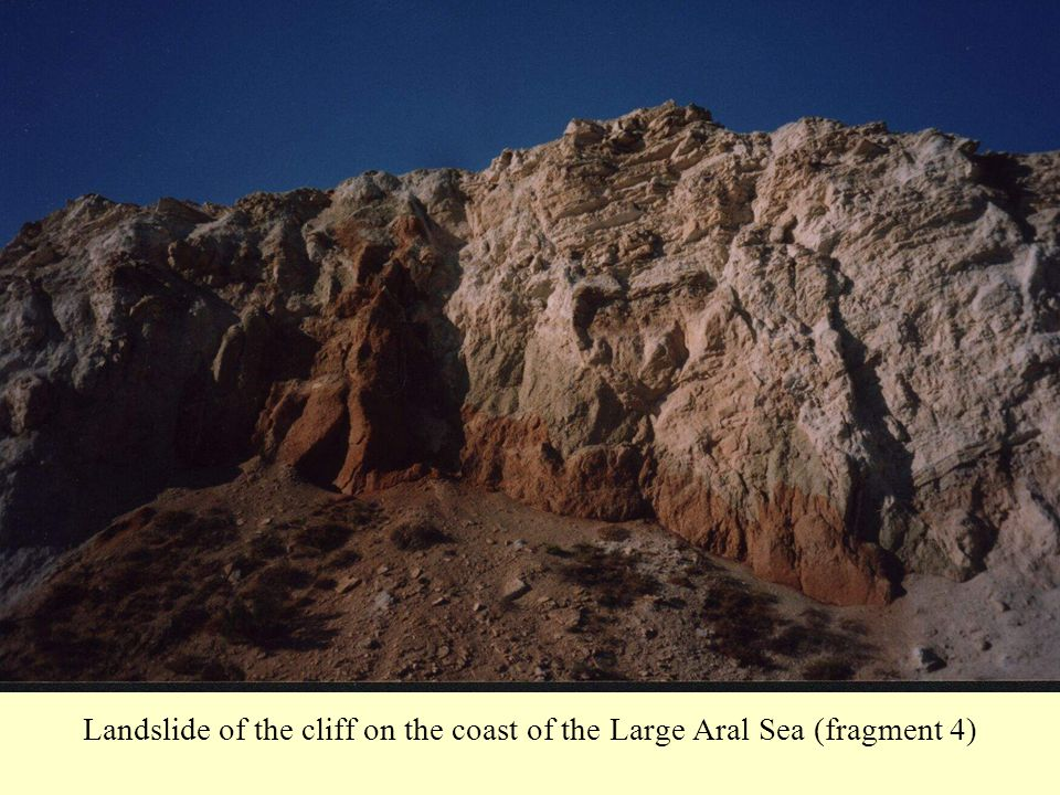 Landslide of the cliff on the coast of the Large Aral Sea (fragment 4)