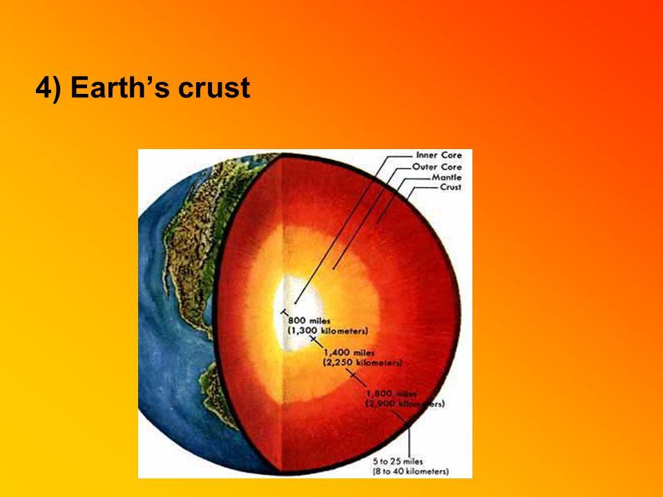 4) Earth's crust