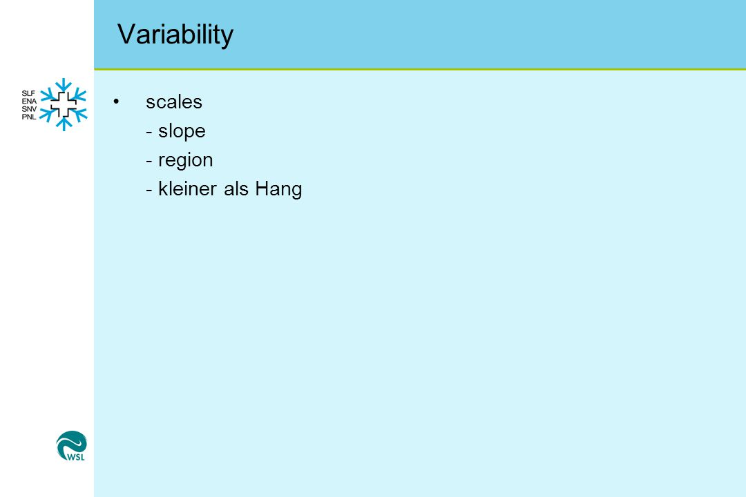 Variability scales - slope - region - kleiner als Hang