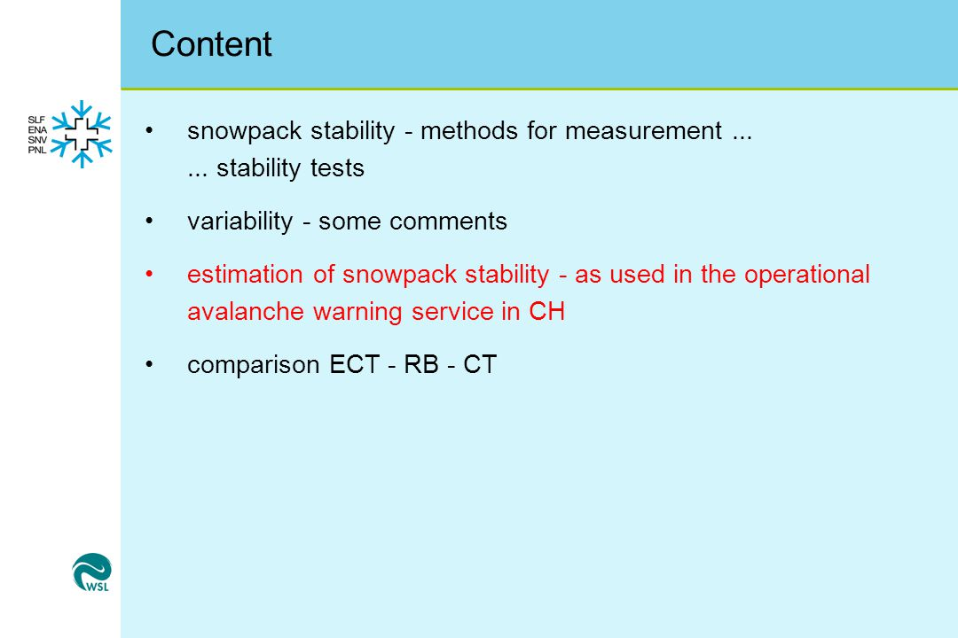 Content snowpack stability - methods for measurement......