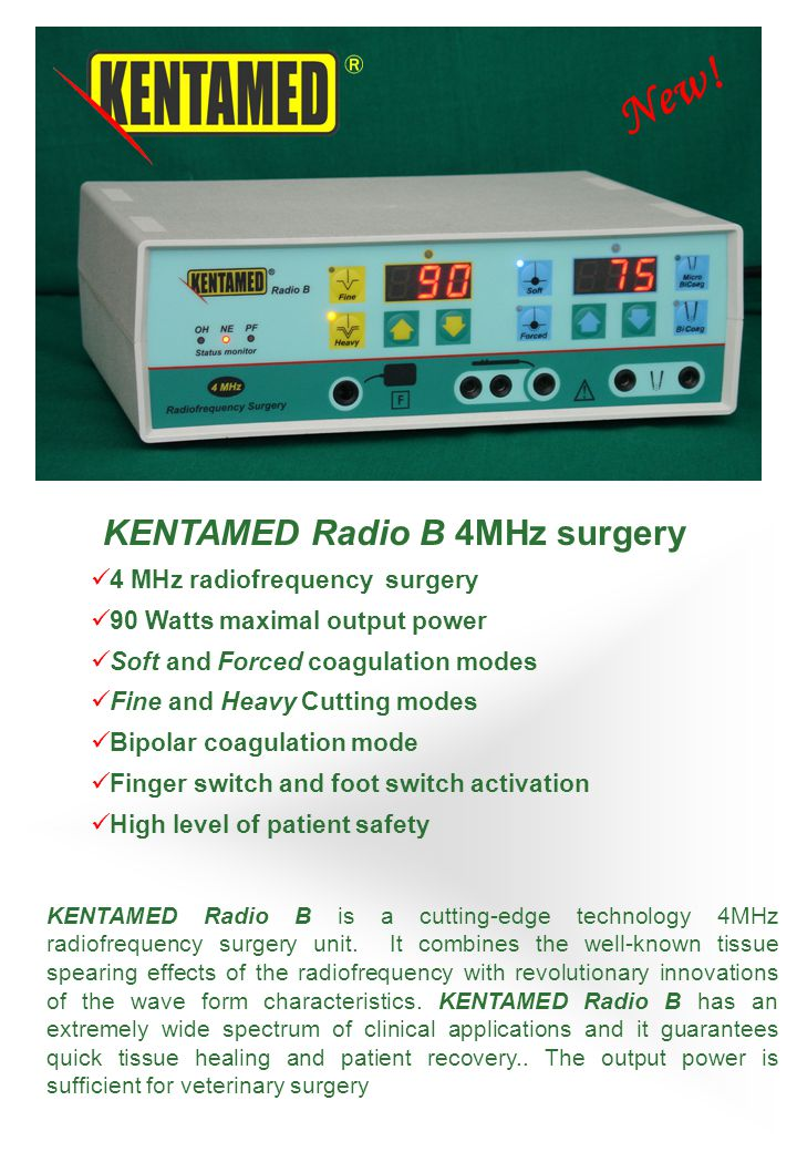 KENTAMED Radio B is a cutting-edge technology 4MHz radiofrequency surgery unit.