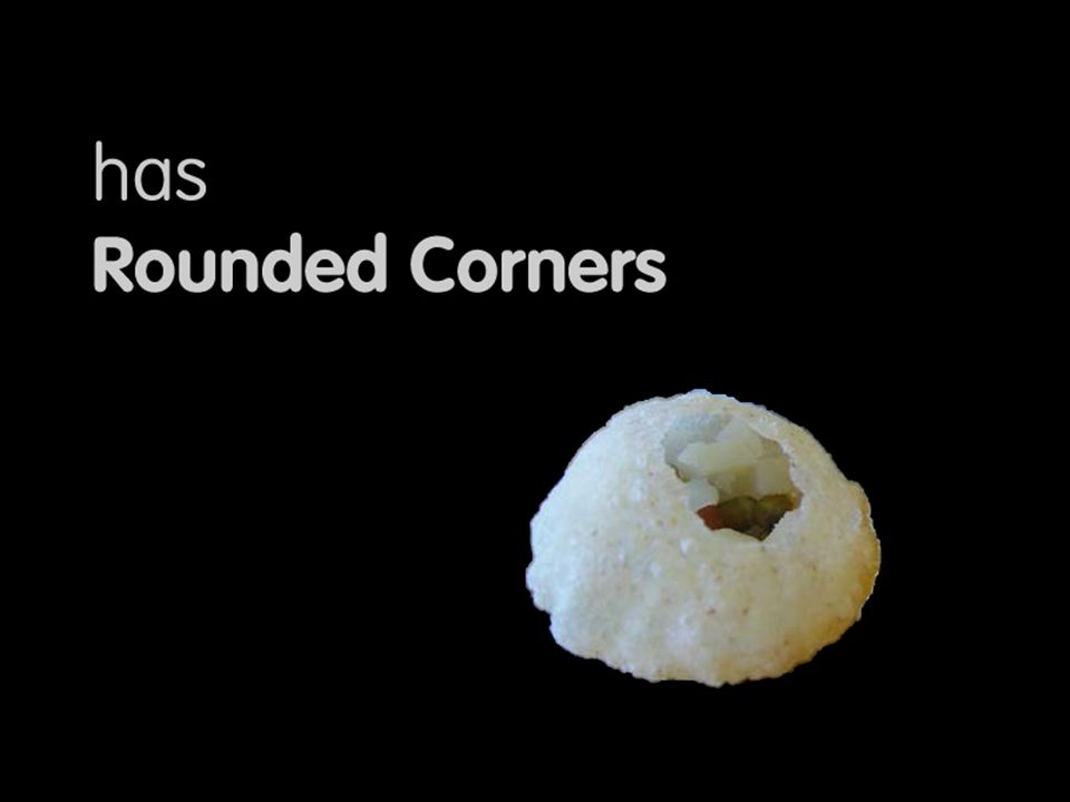 Has rounded corners