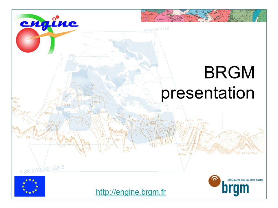 http://engine.brgm.fr BRGM presentation > 12 WP1: Project management > Led by BRGM (P.