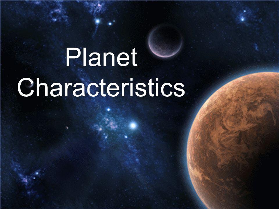 Planet Characteristics