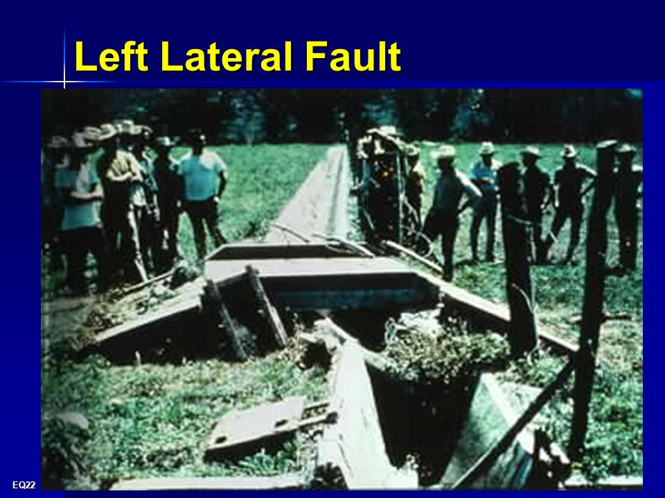 EQ22 Left Lateral Fault