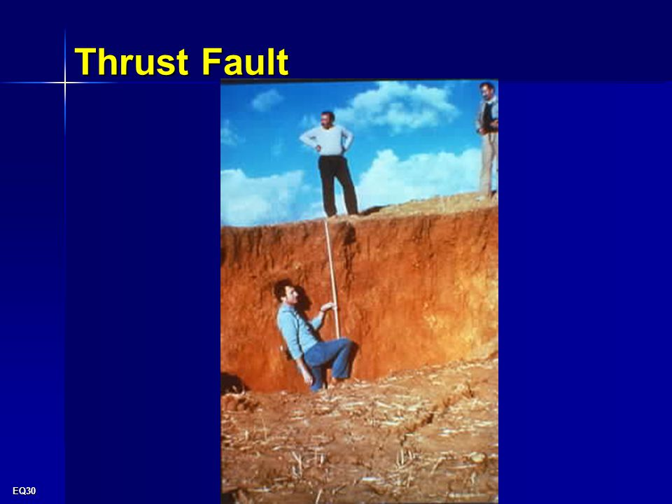 EQ30 Thrust Fault