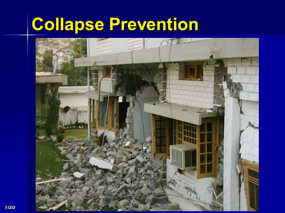 EQ52 Collapse Prevention